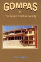 Gompas in Traditional Tibetan Society (Hardcover): M.N. Rajesh