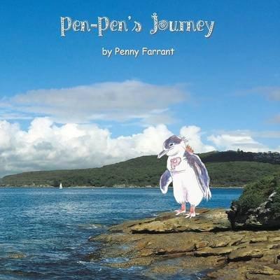 Pen Pen's Journey (Paperback): Penny Farrant