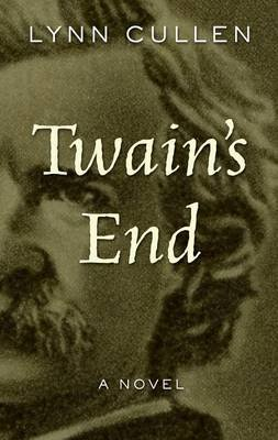Twain's End (Large print, Hardcover, Large type / large print edition): Lynn Cullen