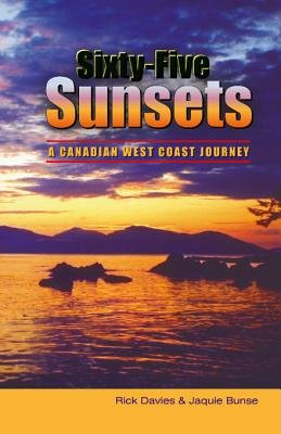 Sixty-Five Sunsets - A Canadian West Coast Journey (Electronic book text): Jaquie Bunse
