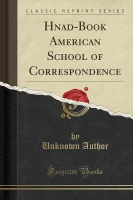 Hnad-Book American School of Correspondence (Classic Reprint) (Paperback): unknownauthor