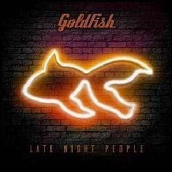 Goldfish - Late Night People (CD): Goldfish