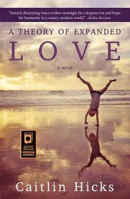 A Theory of Expanded Love (Paperback): Caitlin Hicks