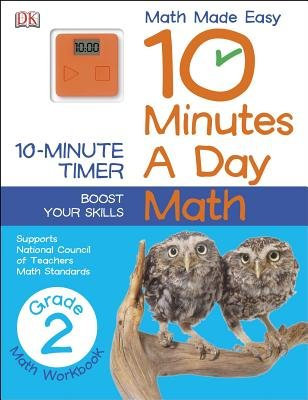 10 Minutes a Day: Math, Second Grade - Supports National Council of Teachers Math Standards (Paperback): Dk