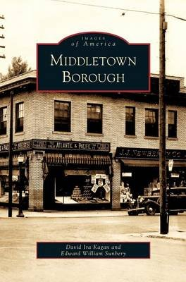 Middletown Borough (Hardcover): David Ira Kagan, Edward William Sunbery