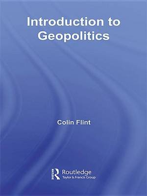Introduction to Geopolitics (Electronic book text): Colin Flint