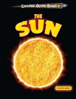 The Sun (Electronic book text): Ruth Owen