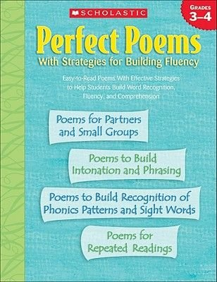 Perfect Poems with Strategies for Building Fluency - Grades 3-4 (Paperback): Scholastic