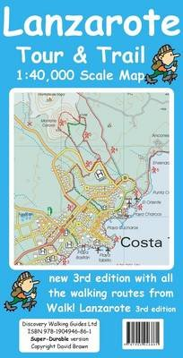 Lanzarote Tour & Trail Super-durable Map (Sheet map, folded, 3rd Revised edition): David Brawn