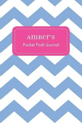 Amber's Pocket Posh Journal, Chevron (Paperback): Andrews McMeel Publishing