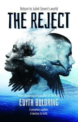 The Reject (Paperback): Edyth Bulbring