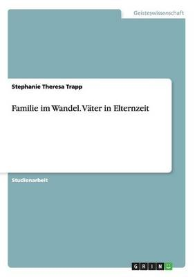 Familie Im Wandel (English, German, Paperback): Stephanie Theresa Trapp