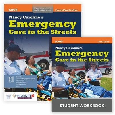 Nancy Caroline's Emergency Care In The Streets + Nancy Caroline's Emergency Care In The Streets Student Workbook...