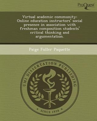 Virtual Academic Community: Online Education Instructors' Social Presence in Association with Freshman Composition...