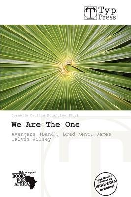 We Are the One (Paperback): Cornelia Cecilia Eglantine