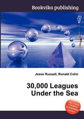 30,000 Leagues Under the Sea (Paperback): Jesse Russell, Ronald Cohn