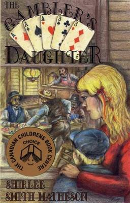 The Gambler's Daughter (Electronic book text, 2nd ed.): Shirlee Smith Matheson