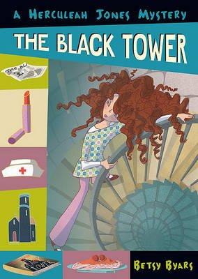 The Black Tower (Hardcover): Betsy Cromer Byars
