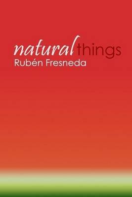 Natural Things - Campus D'Alcoi. Universitat Politecnica de Valencia (Spanish, Paperback): Ruben Fresneda