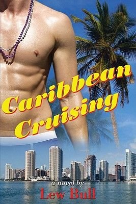 Caribbean Cruising (Electronic book text): Lew Bull