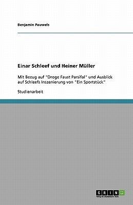 Einar Schleef Und Heiner Muller. Biographien Und Wirkungskreise (German, Paperback): Benjamin Pauwels