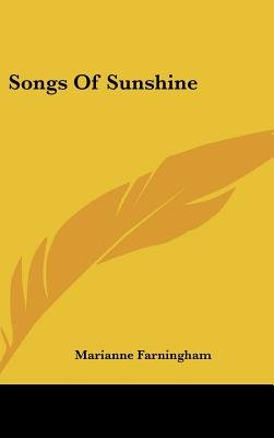 Songs of Sunshine (Hardcover): Marianne Farningham