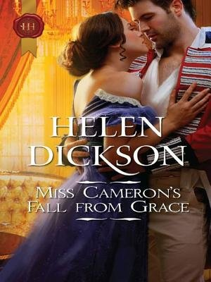 Miss Cameron's Fall from Grace (Electronic book text): Helen Dickson