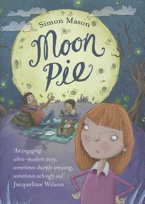 Moon Pie (Hardcover): Simon Mason