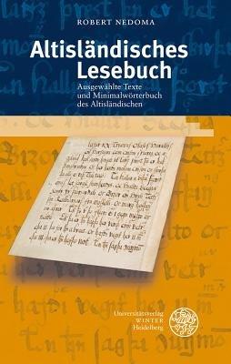 Altislandisches Lesebuch - Ausgewahlte Texte Und Minimalworterbuch Des Altislandischen (German, Paperback): Robert Nedoma