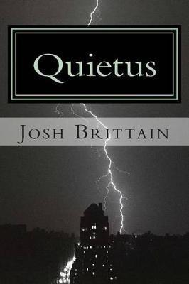 Quietus - Death's Final Stroke (Paperback): MR Josh Brittain, Josh Brittain