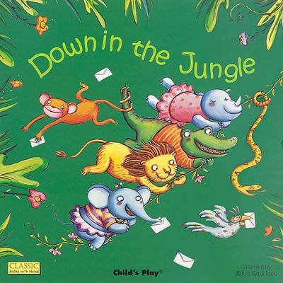 Down in the Jungle (Board book): Ellsa Squillace