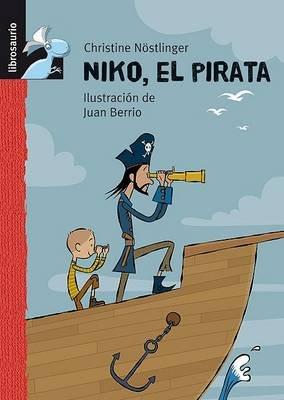 Niko El Pirata (Spanish, Hardcover, 2nd): Christine Nostlinger
