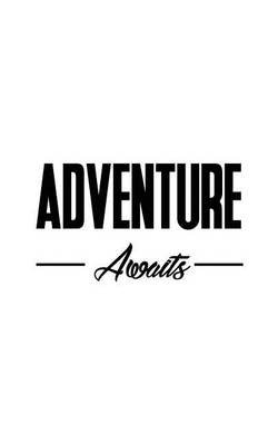 Adventure Awaits (Paperback): Mind Notebook