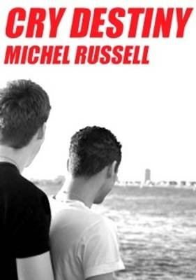 Cry Destiny (Downloadable audio file): Michel Russell