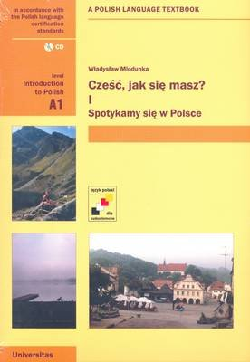 Czesc, Jak Sie Masz? Level A1: Introduction to Polish - A Polish Language Textbook (English, Polish, Paperback): Wladyslow...