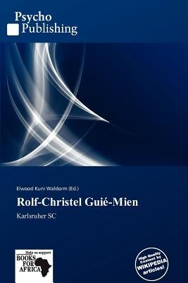 Rolf-Christel GUI -Mien (Paperback): Elwood Kuni Waldorm