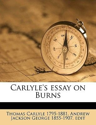 Essay On High School Carlyles Essay On Burns Paperback Thomas Carlyle Andrew Jackson George Thesis Of An Essay also Essay On Healthy Living Carlyles Essay On Burns Paperback Thomas Carlyle Andrew Jackson  History Of English Essay