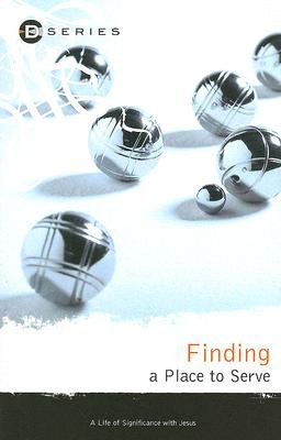 Finding a Place to Serve (Paperback): Anita Eastlack