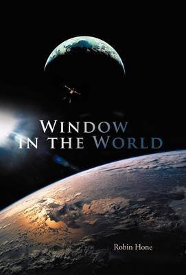 Window in the World (Hardcover): Robin Hone