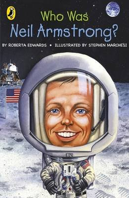 Who Was Neil Armstrong? (Paperback): Puffin