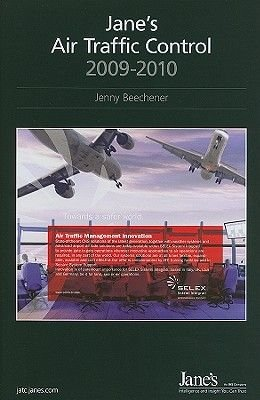Jane's Air Traffic Control, 2009-2010 2009/2010 (Hardcover, 2009-2010): Jenny Beechener