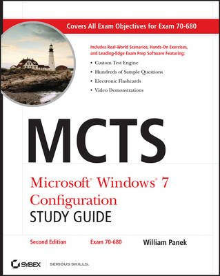 MCTS Microsoft Windows 7 Configuration Study Guide - Exam 70-680 (Electronic book text, 2nd Revised edition): William Panek