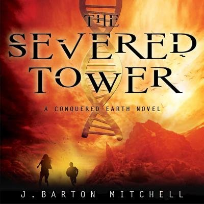 The Severed Tower (MP3 format, CD): J. Barton Mitchell