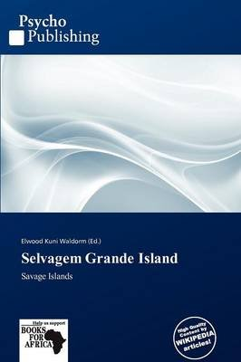 Selvagem Grande Island (Paperback): Elwood Kuni Waldorm