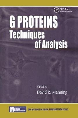 G ProteinsTechniques of Analysis (Hardcover): David R. Manning
