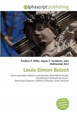 Louis-Simon Boizot (Paperback): Frederic P. Miller, Agnes F. Vandome, John McBrewster