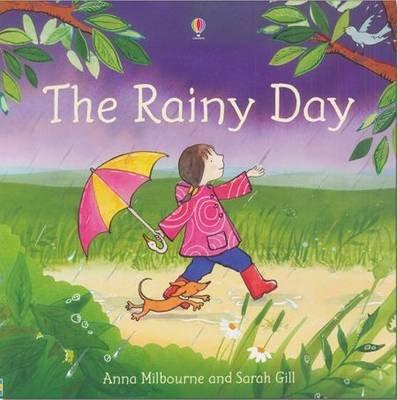 The Rainy Day (Electronic book text, Digital original): Anna Milbourne