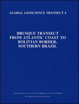 Brusque Transect from Atlantic Coast to Bolivian Border, Southern Brazil (Hardcover):