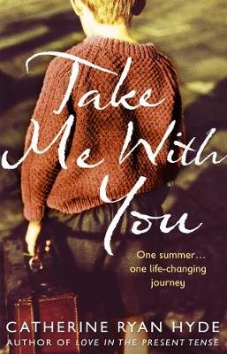 Take Me With You (Electronic book text): Catherine Ryan Hyde