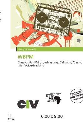 Wbpm (Paperback): Zheng Cirino